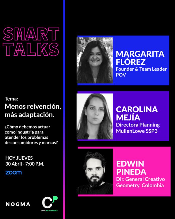 Revive la #SmartTalks con Margarita Florez, Edwin Pineda y Caro Mejía.